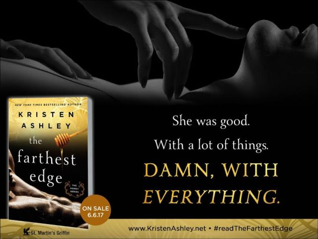 THE FARTHEST EDGE  by @KristenAshley68 #excerpt @InkSlingerPR