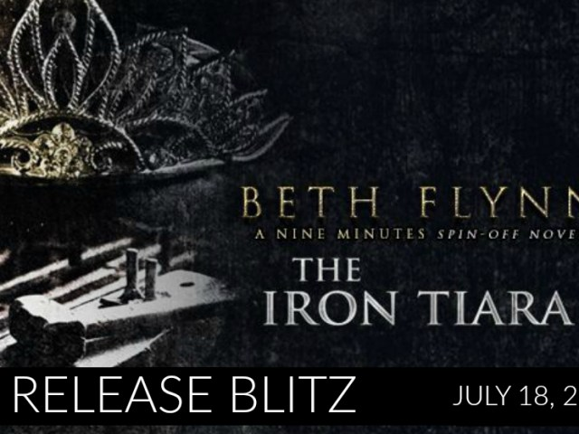 Happy Release Day: THE IRON TIARA by Beth Flynn