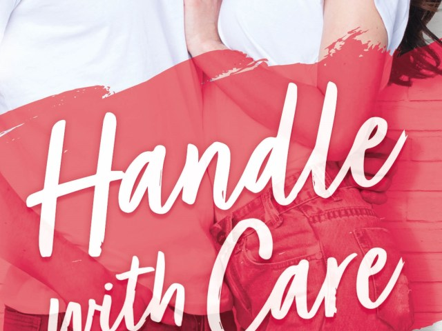 HANDLE WITH CARE by Helena Hunting {read the first chapter}