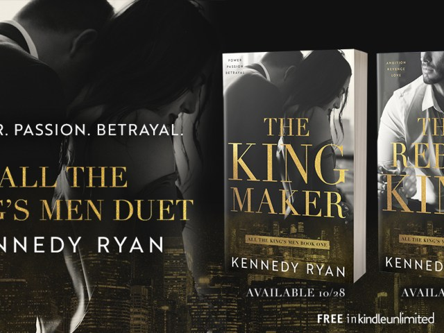 Sneak Peek – THE KINGMAKER by @kennedyrwrites + #Giveaway