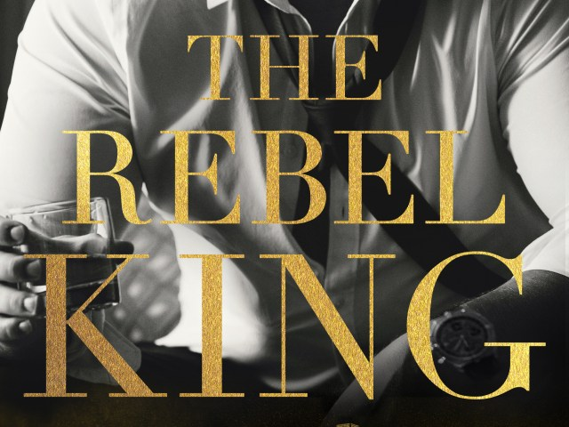 BLOG TOUR: The Rebel King by @kennedyrwrites #Excerpt