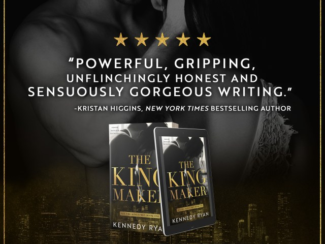 BLOG TOUR: The King Maker by @kennedyrwrites #Excerpt