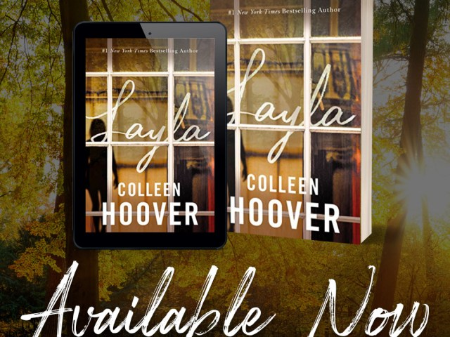 Layla by Colleen Hoover | Excerpt  + $100 #Giveaway