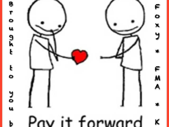 Pay It Forward #giveaway hosted by @FoxyBlogs @FMAbookreviews @KristinKC1 ::
