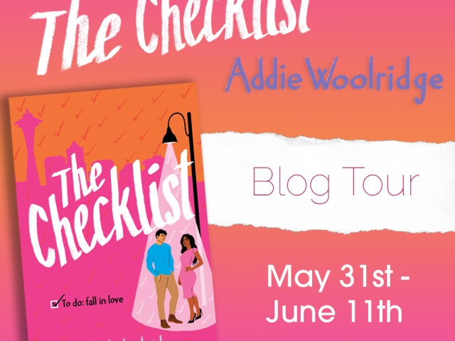 BlogTour:  The Checklist by Addie Woolridge + #Giveaway