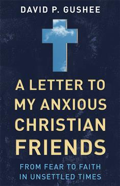 a-letter-to-my-anxious-christian-friends