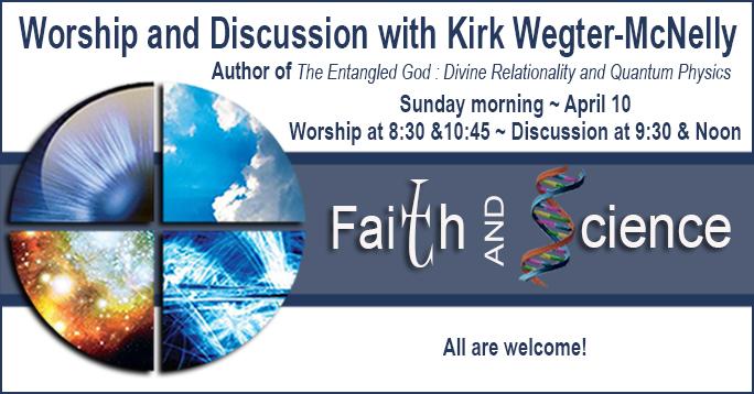 Faith and Science Kirk Wegter POST (1)