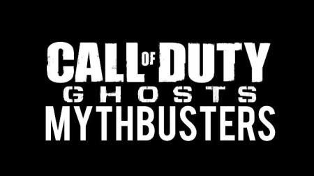 Call of Duty Ghosts Mythbusters