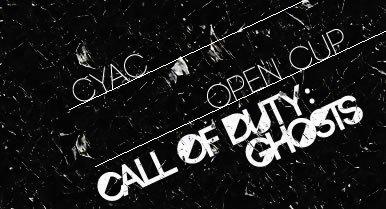 """CoD:ゴースト: SnD大会 """"CyAC:Open Cup""""決勝戦、本日生放送!"""