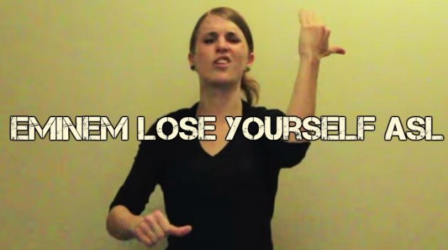Eminem Lose Yourself ASL