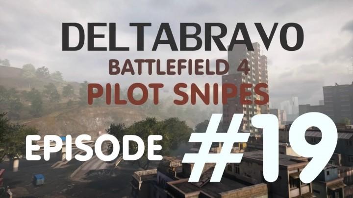 BF4:戦場の脅威「パイロットスナイピング」のモンタージュ
