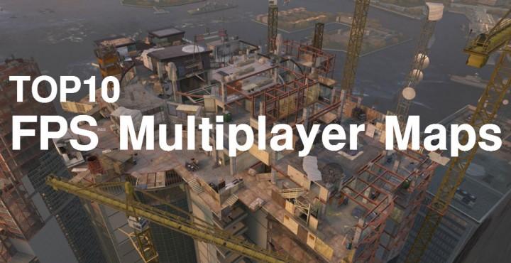 FPSマルチプレイヤーマップ 歴代ベスト10