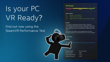 あなたのPCで「VR」は使える?Steamがテストツール公開