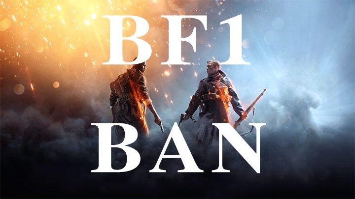 BF1 BAN