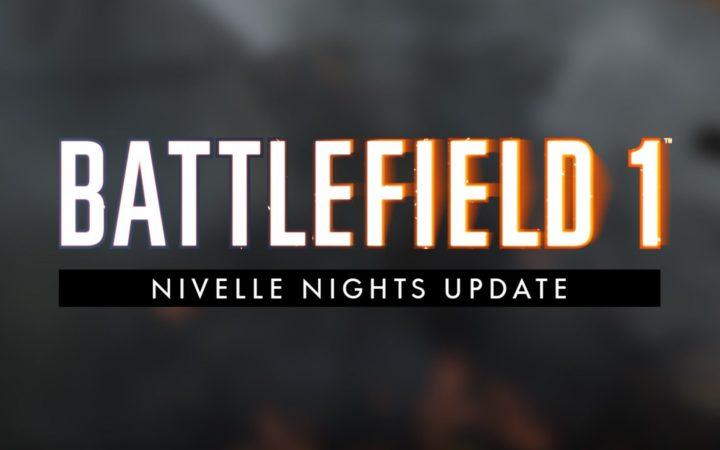 BF1: 初となる夜間マップ「NIVELLE NIGHTS」追加を含む最新アップデートが配信