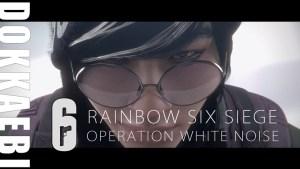 レインボーシックス シージ: 「オペレーション White Noise」の新女性オペレーター「Dokkaebi」公式トレーラー