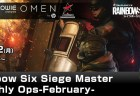 レインボーシックス シージ: PC版賞金付き公認大会「R6S Master Monthly Ops -February-」2月12日開催