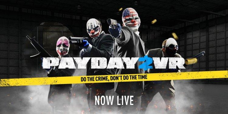 『PAYDAY 2: VR』正式リリース、『PAYDAY 2』購入済みなら無料