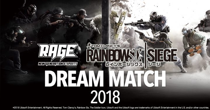 RAGE Rainbow Six Siege DREAM MATCH 2018