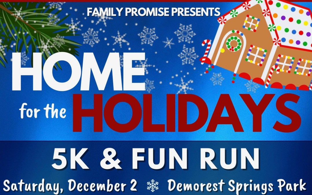 HOME for the Holidays 5K & Fun Run