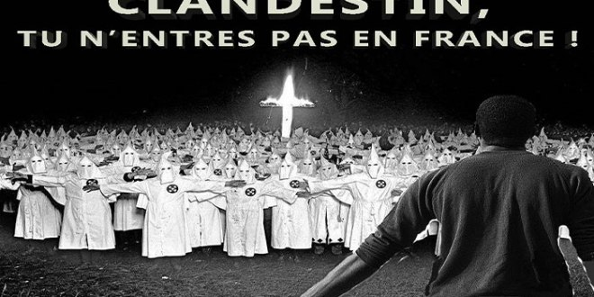 """Ku Klux Klan Made in France : """"Clandestin, tu n'entres pas en France !"""""""
