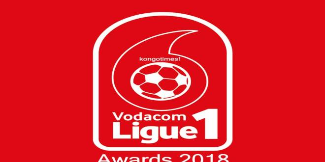 Vodacom Ligue 1 Awards 2018. Photo par KongoTimes!