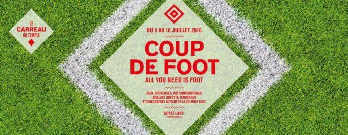 Coup de Foot - Euro 2016 au Carreau du temple