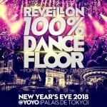Réveillon 2018 100% DanceFloor au Yoyo - Palais de Tokyo