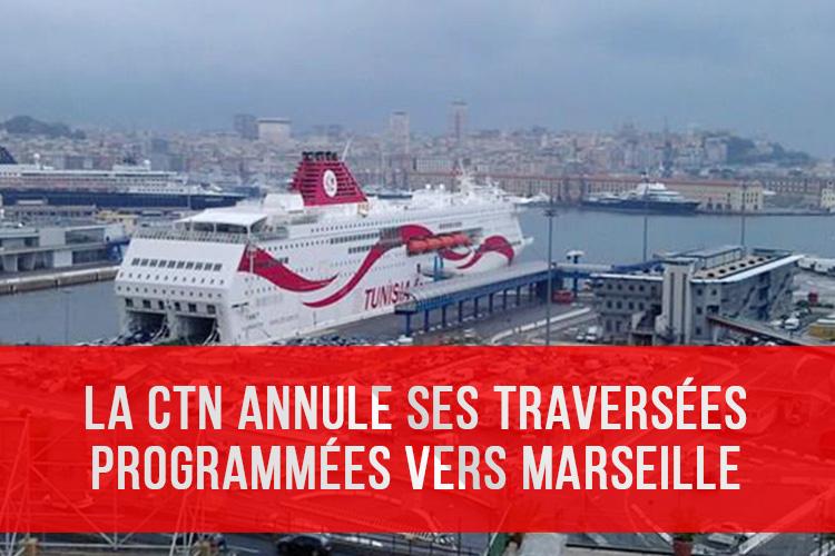 Tunisie : La CTN annule ses traversées programmées vers Marseille