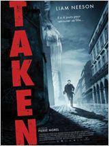 Affiche du film Taken - source : allocine.fr