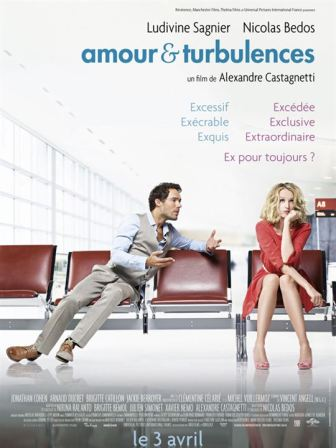 Amour & turbulences : Affiche Nicolas Bedos