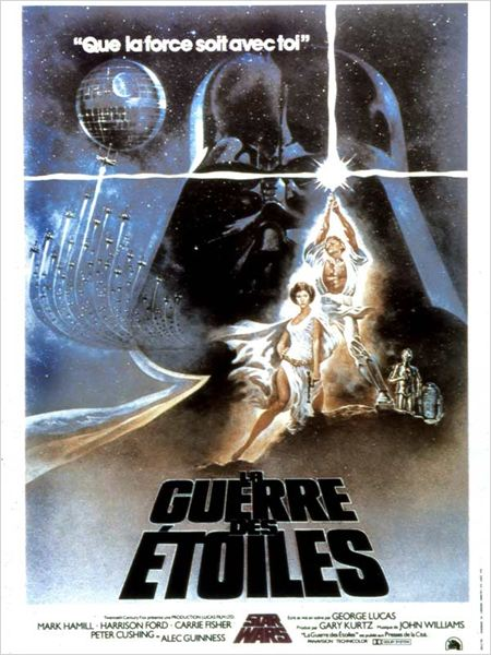Star Wars : Episode IV - Un nouvel espoir (La Guerre des étoiles) : Affiche Anthony Daniels, Carrie Fisher, David Prowse, George Lucas, Kenny Baker
