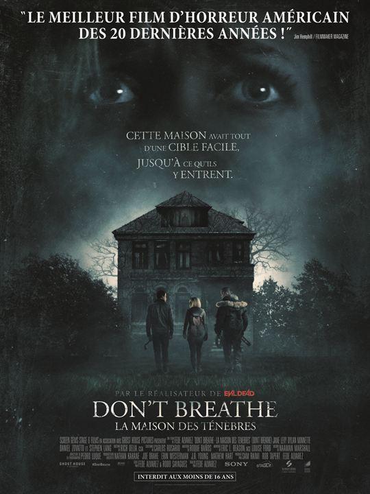 Don't breathe - La maison des ténèbres : Affiche
