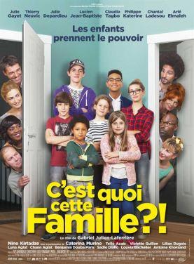 C'est quoi cette famille ?! : Affiche