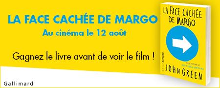 Gagnez le livre La Face cachée de Margo avant de voir le film !