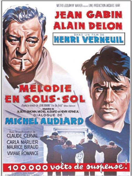 * hello, this is my first post on the forum, so i apologize if my comments are in the wrong place (just redirect me and i'll do what i can to fix it). Mélodie en sous-sol : affiche Alain Delon, Henri Verneuil, Jean Gabin - AlloCiné