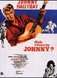 Bande-annonce D'où viens-tu, Johnny ?