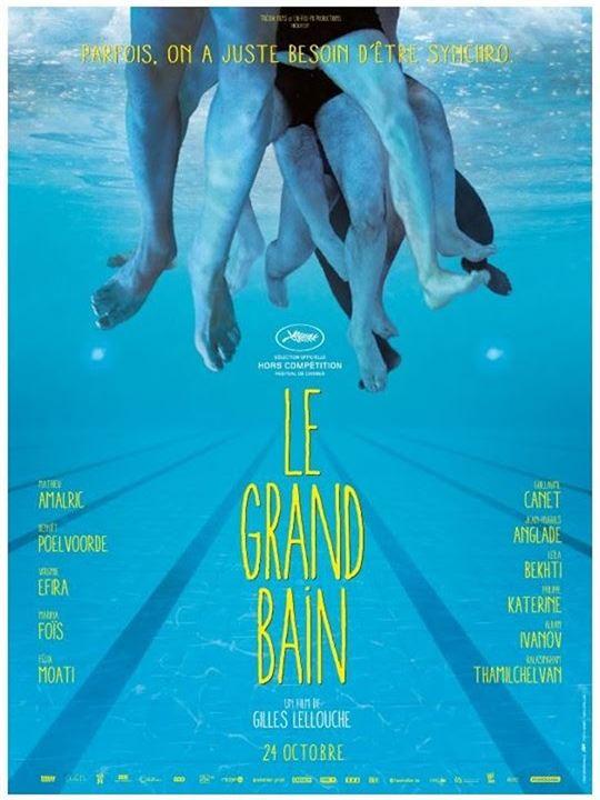 Le Grand Bain film