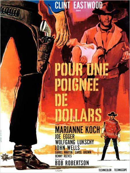 Affiche - Pour une poignée de dollars