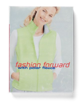 Fashion Forward with Polar Fleece, 2008