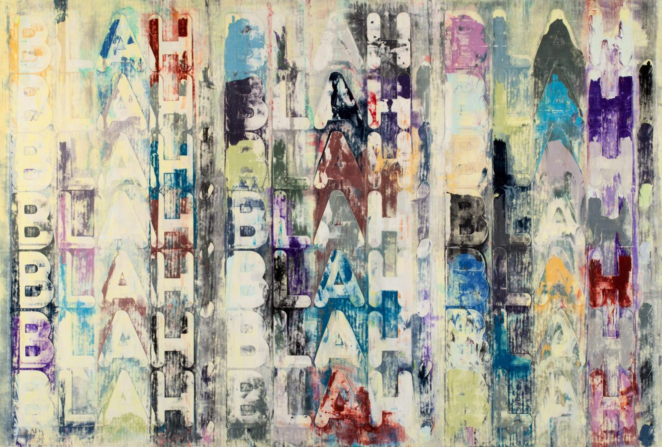 Painting of the word blah repeated multiple times in different colors