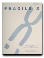 Educating Boys with Fragile X