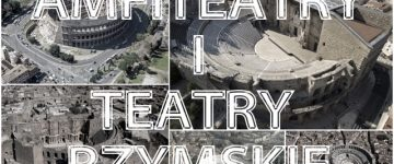 Starożytne amfiteatry i teatry rzymskie