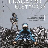 Recensione: Il Ragazzo Elettrico / Review: The Electric Kid