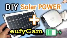 How to install Cheap Solar Power for Wire Free Cameras - 1st eufy Cam DIY Solar Power Install