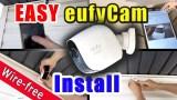 How to install a Wire free smart home security camera system | eufy Cam E installation guide DIY