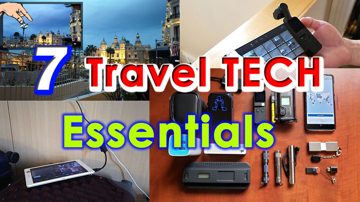 Blog_Tech_Travel tips – 7 Top must have Travel Tech Essentials + How to guide