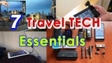 """Travel tips: 7 Top """"must have"""" Travel Tech Essentials + How to guide"""