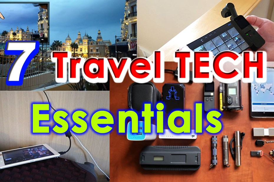 Blog_Tech_Travel tips - 7 Top must have Travel Tech Essentials + How to guide