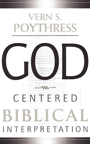 God-Centered Biblical Interpretation